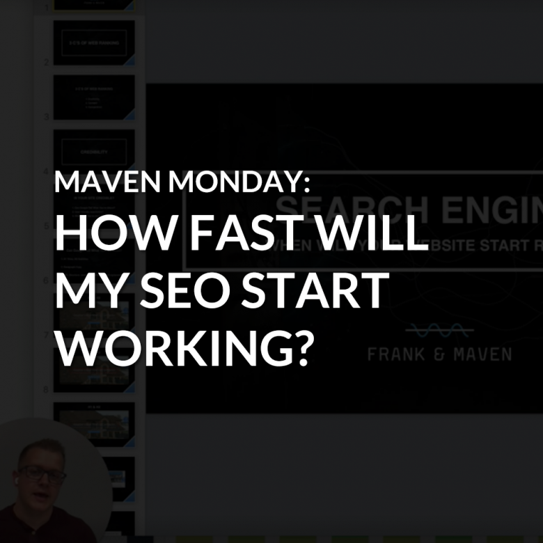 Episode 31: How Fast Will My SEO Start Working?
